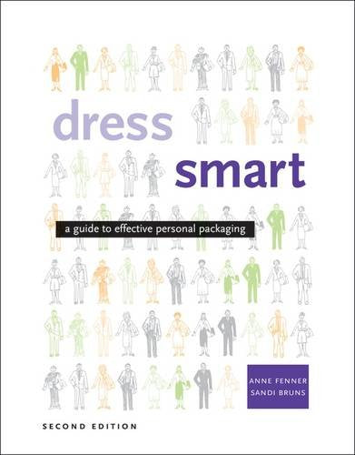 Dress Smart: A Guide To Effective Personal Packaging (2nd Edition)