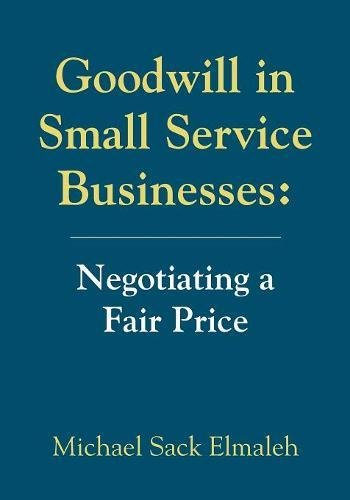 Goodwill in Small Service Businesses: Negotiating a Fair Price