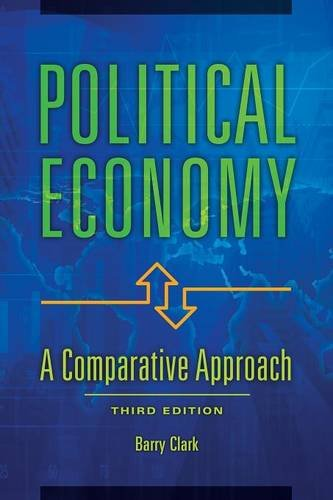 Political Economy: A Comparative Approach, 3rd Edition