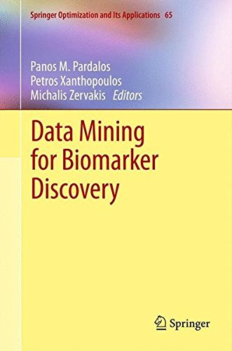 Data Mining for Biomarker Discovery (Springer Optimization and Its Applications) (Volume 65)