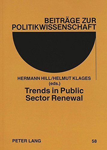 Trends in Public Sector Renewal: Recent Developments and Concepts of Awarding Excellence (Beiträge zur Politikwissenschaft)
