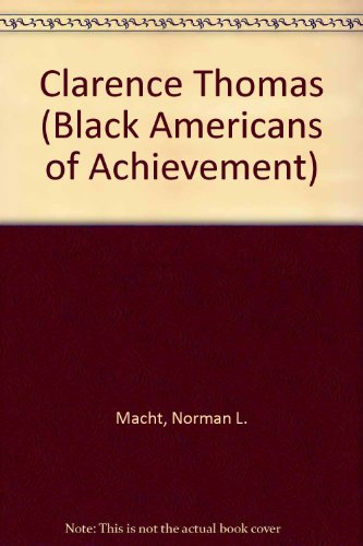 Clarence Thomas (Black Amer) (Black Americans of Achievement)