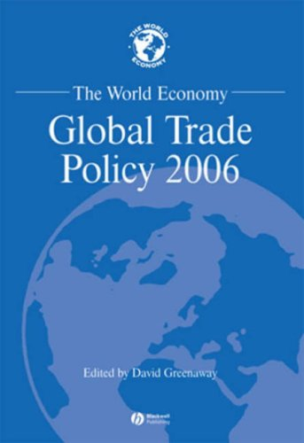 The World Economy, Global Trade Policy 2006 (World Economy Special Issues)