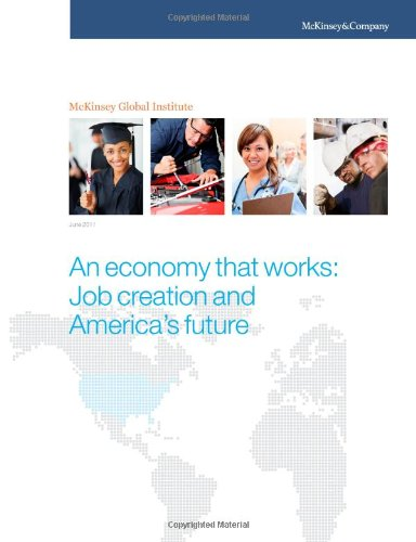 An economy that works: Job creation and America's future