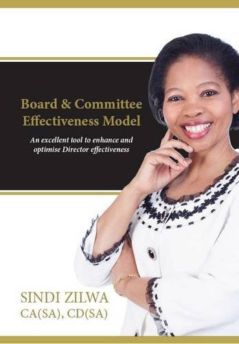 Creating Effective Boards and Commities: Implement the Bcem Model to Optimise Director Effectiveness