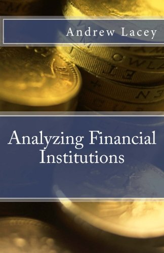 Analyzing Financial Institutions