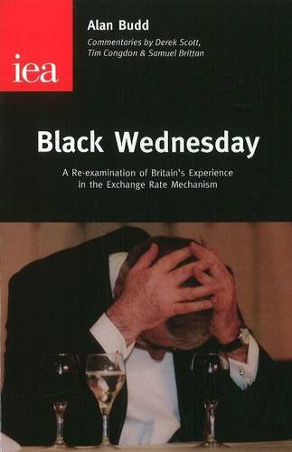 Black Wednesday: A Re-examination of Britain's Experience in the Exchange Rate Mechanism