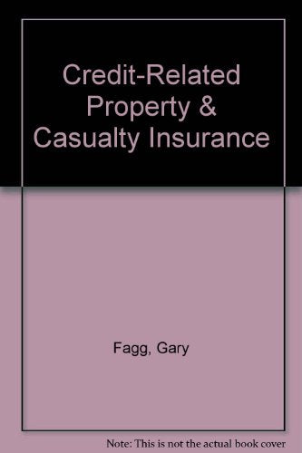 Credit-Related Property & Casualty Insurance
