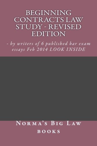 Beginning Contracts law Study - editor's edition