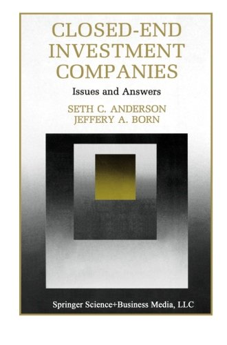 Closed-End Investment Companies: Issues and Answers (Innovations in Financial Markets and Institutions)