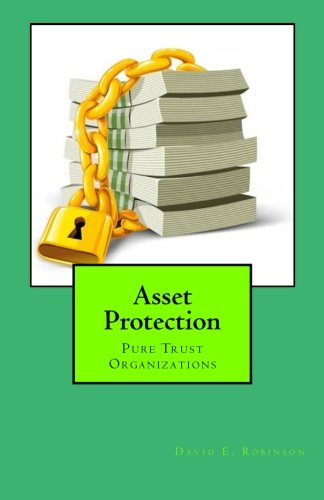 Asset Protection: Pure Trust Organizations