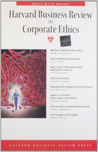Harvard Business Review on Corporate Ethics (Harvard Business Review Paperback Series)