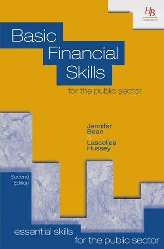 Basic Financial Skills for the Public Sector (Essential Skills for the Public Sector)