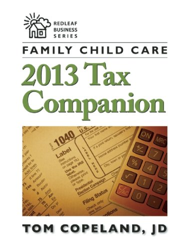 Family Child Care 2013 Tax Companion (Redleaf Business Series)