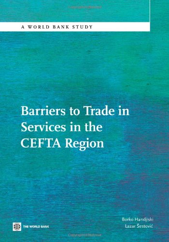 Barriers to Trade in Services in the CEFTA Region (World Bank Studies)