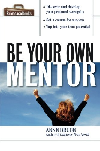 Be Your Own Mentor (Briefcase Books (Paperback))