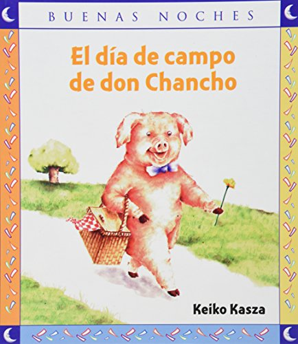 El dia de campo de don chancho / The piggy field day (Spanish Edition)