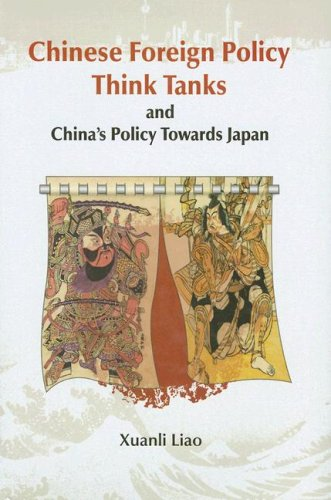 Chinese Foreign Policy Think Tanks and China's Policy Toward Japan