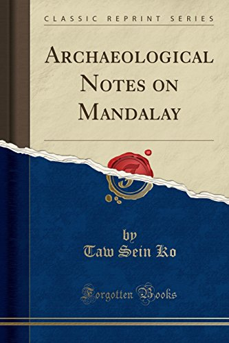 Archaeological Notes on Mandalay