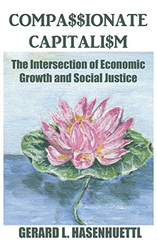 Compassionate Capitalism: The Intersection of Economic Growth and Social Justice