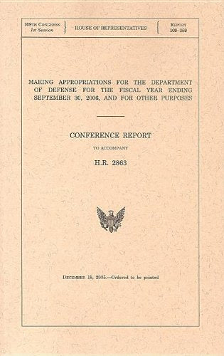 Making Appropriations For The Department Of Defense For The Fiscal Year Ending September 30, 2006, And For Other Purposes, Conference Report