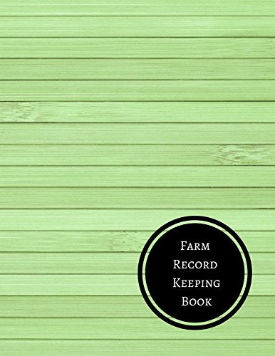 Farm Record Keeping Book: Farm Record Log