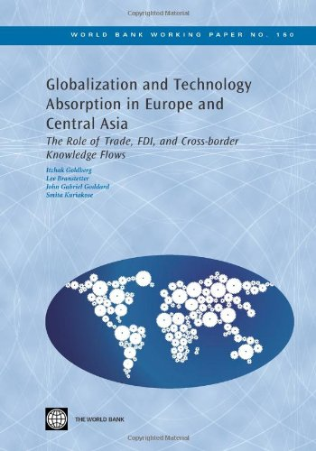 Globalization and Technology Absorption in Europe and Central Asia: The Role of Trade, FDI and Cross-border Knowledge Flows (World Bank Working Pa