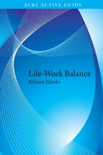 Life-Work Balance (ACRL Active Guide #1)