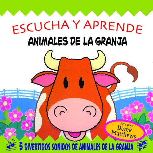 Escucha y aprende: Animales de la granja: Snappy Sounds Moo!, Spanish-Language Edition (Spanish Edition)