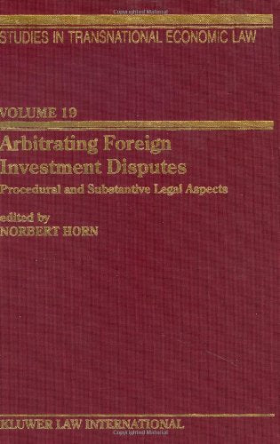 Arbitrating Foreign Investment Disputes (Studies in Transnational Economic Law Set)