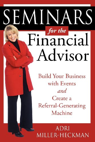 Seminars for the Financial Advisor