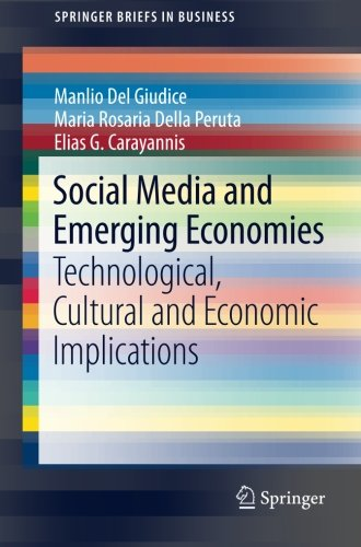 Social Media and Emerging Economies: Technological, Cultural and Economic Implications (SpringerBriefs in Business)
