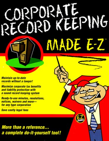 Corporate Record Keeping Made E-Z (Made E-Z Guides)