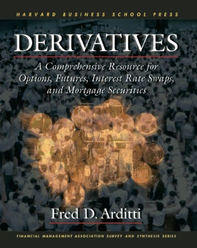 Derivatives: A Comprehensive Resource for Options, Futures, Interest Rate Swaps, and Mortgage Securities (Financial Management Association Survey