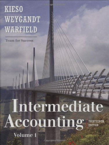 Intermediate Accounting, 13th edition Volume 1