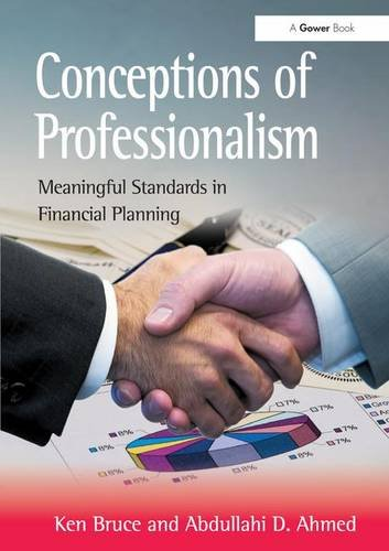 Conceptions of Professionalism: Meaningful Standards in Financial Planning