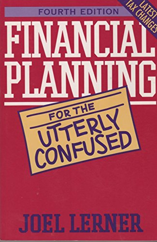 Financial Planning for the Utterly Confused (Utterly Confused Series)