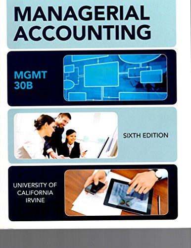 Introduction to Managerial Accounting, Sixth Edition