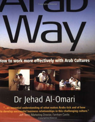 The Arab Way (Working with Other Cultures)