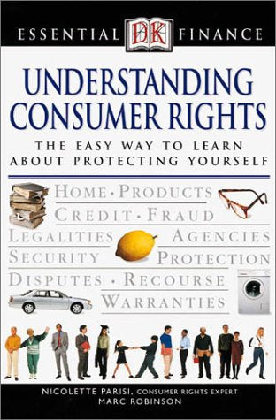 Understanding Consumer Rights (Essential Finance)