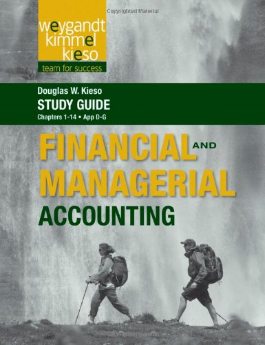 Study Guide to accompany Weygandt Financial and Managerial Accounting, Volume 1