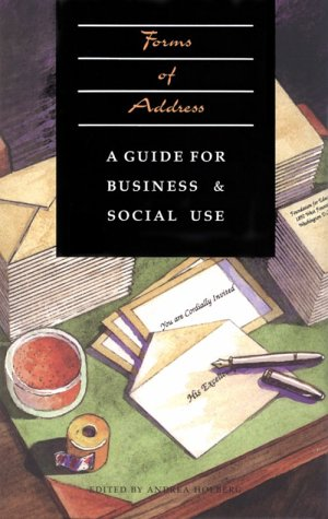 Forms of Address: A Guide for Business and Social Use