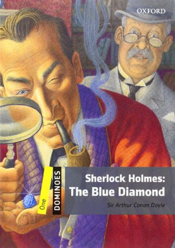 Dominoes: Level 1: 400-Word Vocabulary Sherlock Holmes: The Blue Diamond (Dominoes. One)