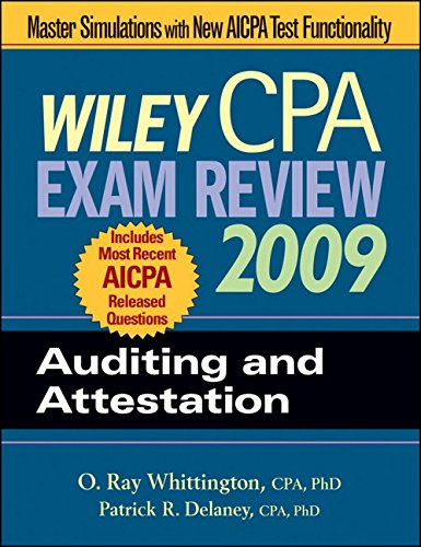 Wiley CPA Exam Review 2009: Auditing and Attestation (Wiley CPA Examination Review: Auditing & Attestation)