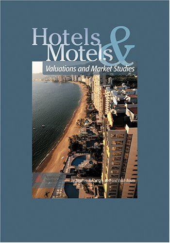 Hotels and Motels: Valuations and Market Studies (0688M)