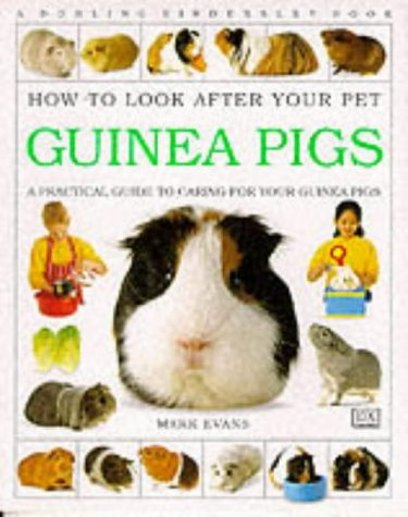 Guinea Pigs (ASPCA Pet Care Guides for Kids)