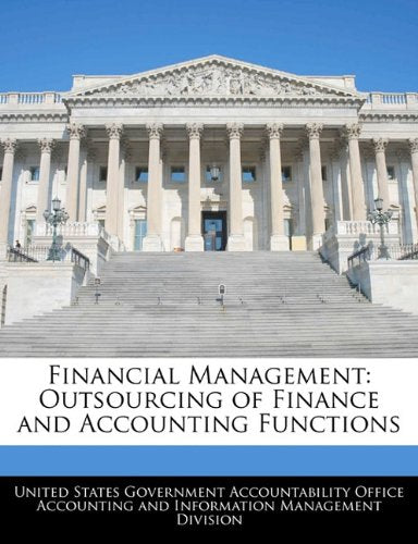 Financial Management: Outsourcing of Finance and Accounting Functions