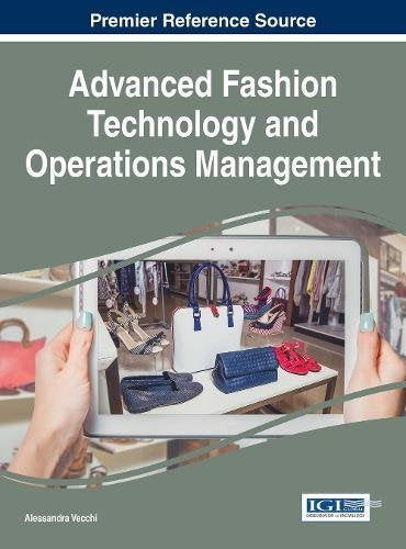 Advanced Fashion Technology and Operations Management (Advances in Business Information Systems and Analytics)