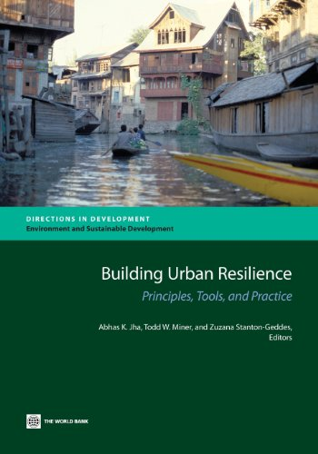 Building Urban Resilience: Principles, Tools, and Practice (Directions in Development)