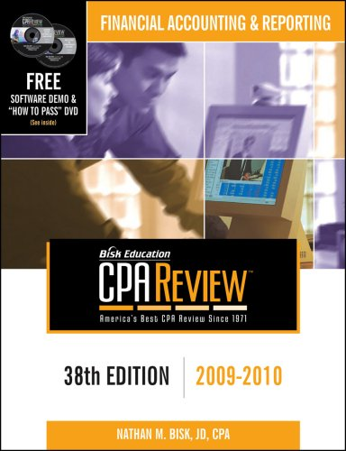 Bisk CPA Review: Financial Accounting & Reporting - 38th Edition 2009-2010 (Comprehensive CPA Exam Review Financial Accounting & Reporting)